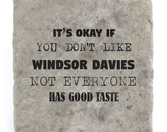 It's OK if you don't like Windsor Davies Marble Tile Coaster