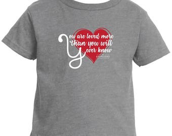 You Are Loved More - Toddler Jersey T
