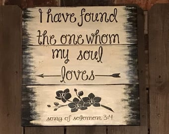 Song of Solomon 3:4 wood sign
