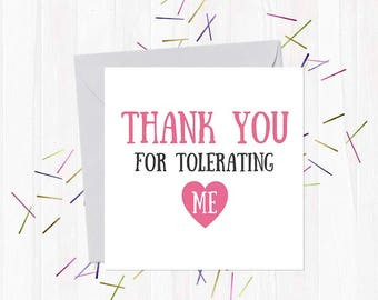 Thank you for tolerating me - Funny, Rude & Offensive Mother's Day Cards