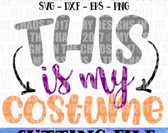 This is my costume cute boy mom teenager halloween svg cut file for silhouette cameo and cricut
