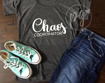 Chaos Coordinator Graphic Tee / Chaos Coordinator Shirt / Mom Tee / Cute T-shirt for Mom  / Funny Shirt / Raglan T-shirt / Ladies Flowy Tee