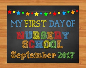 First Day of Nursery School Sign - Chalkboard Stars - 1st Day of Nursery School September 2017 - Chalkboard Photo Prop First Day of School