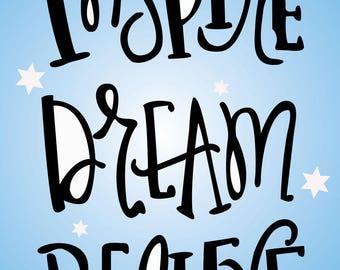 Inspire Dream Believe Poster
