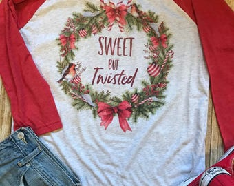 Christmas Shirt for Woman Sweet but Twisted Shirt Funny Christmas Shirt Trendy Shirt Gift for her Christmas Wreath T Shirt Candy Cane Tee