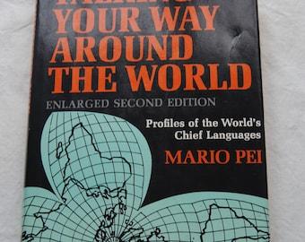 Talking Your Way Around the World/Mario Pei/Language/Profiles of the World's Languages