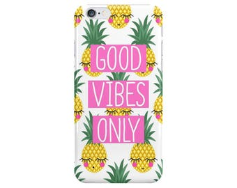 Good Vibes only Quote Pineapple Food White Summer Phone Case Cover for Apple iPhone 5 6 6s 7 8 Plus & Samsung Galaxy S6 S7 S8 Plus