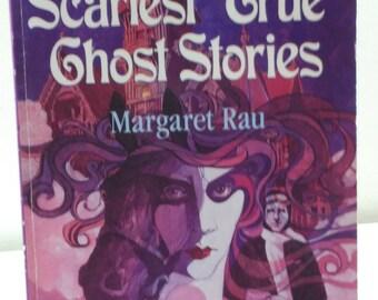 Worlds Scariest True Ghost Stories by Maragaret Rau Vintage Children Horror Book 1994