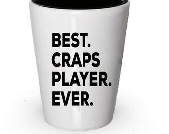 Craps player Shot Glass, Best Craps player Ever, Craps player gift, Gift for Craps player , Birthday Gift, Christmas Present