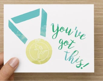 You've Got This! - Card for runner, pre-race motivation, training motivation, cheering for a runner
