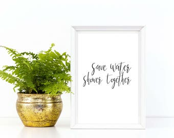 Printable Wall Art, Bathroom, Sign, Wedding Gift, Bridal Shower, Instant Download, Funny, Script. Shower