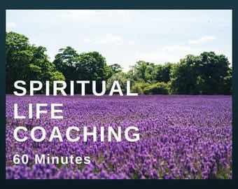 60 Minute Spiritual Life Coaching: career, love, health, moving forward, answers, techniques