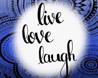 Live Love Laugh zentangle