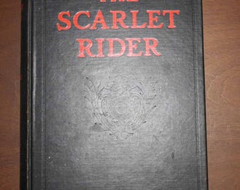 The Scarlet Rider Autographed by Bertha Runkle