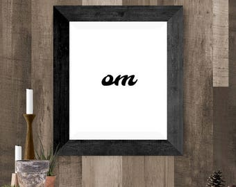 Om Printable Wall Art, Yoga Gift, Mindfulness Om Printable, Simple Wall Art Gift, Black and White Om Yoga Print, 8 x 10 Printable Om Poster