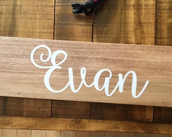 Custom Wood Sign with Vinyl Lettering