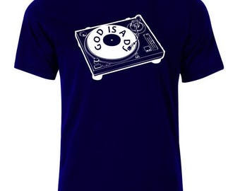 God is a Dj T-Shirt - available in many sizes and colors