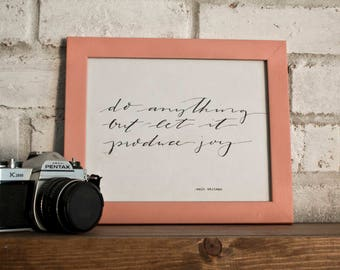 Do Anything But Let It Produce Joy // Walt Whitman // Hand-lettered Digital Print // Printable
