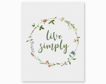 FARMHOUSE DECOR, Live Simply, Farmhouse Quote Art, Printable Quote, Watercolor Floral Art, Housewarming Gift, Digital Art, Instant Download