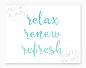 BATHROOM DECOR, Bathroom Wall Art, Bathroom Art, Bathroom Printable, Instant Download Printable, Relax Renew Refresh, Bathroom Prints