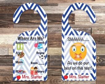 Teacher Door Hanger - Teacher Door Sign - Personalized Sign - Teacher Gift - Do Not Disturb - Testing Sign - Where Are We Sign - School Sign