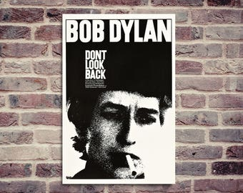 Bob Dylan poster. Don't look back poster. Don't look back Bob Dylan poster.