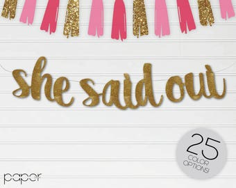 SHE SAID OUI Banner Garland Sign, Engagement Decor, She Said Yes, Bridal Shower, Bachelorette Party, Wedding Decorations, Custom Glitter
