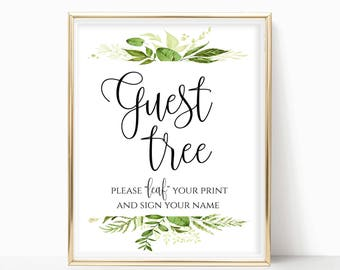 Printable Guest Tree Sign Please Leaf Your Name Guest Book Alternative Wedding Guest Book Sign Instant Download 8x10, 5x7, 4x6 Greenery