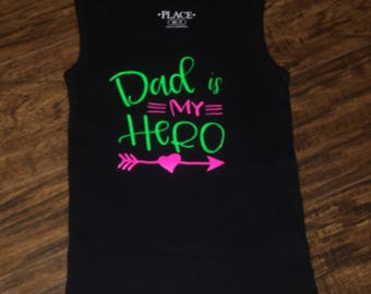 Dad is my hero girls tank!