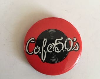 1980s Cafe 50s Promtional Pinback Button - Union Made - 1.25inches