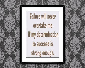 Failure will never, Now, Now Poster, Now Printable, Motivational Quotes, Brown Print, Wall Art