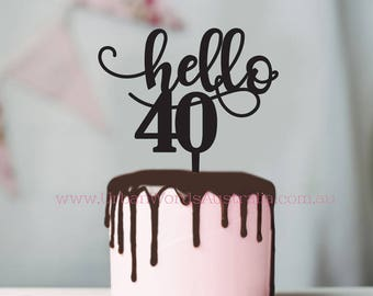 Birthday Cake Topper - Hello Forty- Scripted Number 40