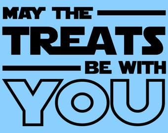 May The Treats Be With You: Bandana Text Add On