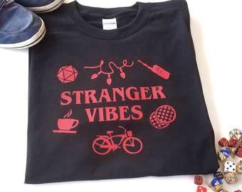 Stranger Vibes T-shirt, Stranger Things Inspired Tee, Nerdy Gift, Geek Gift, Stranger Things Gift, Stranger Things Shirt, Upside Down Tshirt