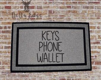 Keys - Phone - Wallet - Doormat