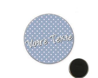 Badge at pea customizable blue - 32 mm Magnet