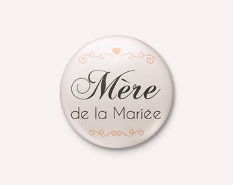Badge wedding Chic and Elegant - mother of the bride
