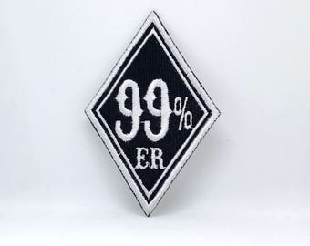 440# 99% ER 99 Percenter Motorcycle Biker EMBROIDERED Iron/ Sew on Patch/ Logo