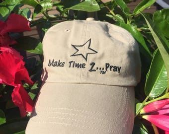 Make Time 2 Pray Embroidered Baseball Cap
