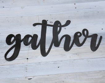 GATHER METAL CUTOUT