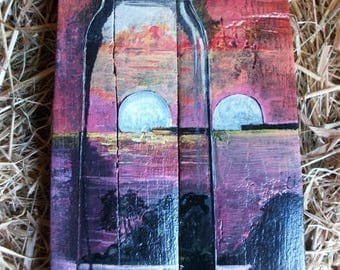 painting on wood: a glass vial which reflected the sea, the sunset...