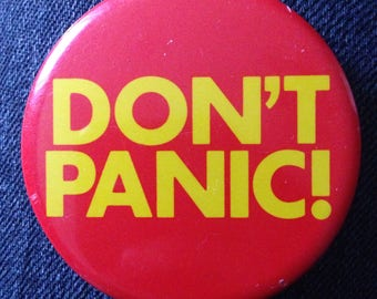 Don't Panic! Pinback Button