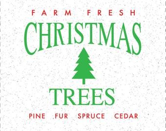 Christmas Trees SVGs, Farm Fresh Christmas Trees SVGs, Christmas SVGs, SVGs, Cricut Cut File, Silhouette File