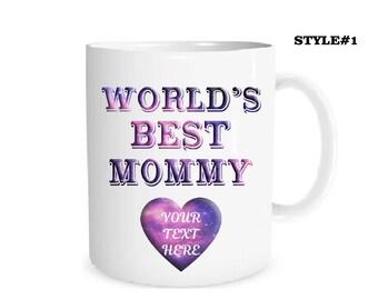 Custom Mug  Personalized World's Best Mommy Mug Your Text Here Mug Coffee Mug Name Mug Personalized Gift Mug Custom Text Best Mommy  Mug