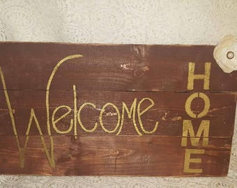 hand made welcome home sign