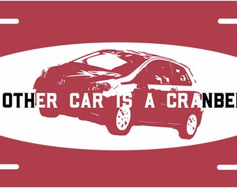 Psych - My Other Car is a Cranberry License Plate