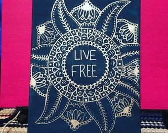 Live Free Mandala