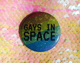 Gays In Space! Rainbow Button