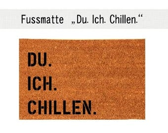 YOU. I. CHILL OUT. Coco - mat carpet door mat 40 x 60 cm