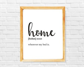 Funny home print, Home poster, House-warming gift, New home gift, New owner gift, Move gift, Move print, Home gift,Apartment gift, Moving in